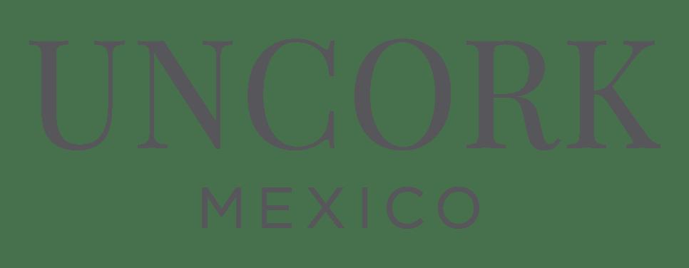 Uncork Mexico
